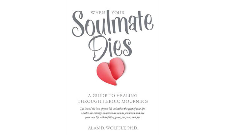 When Your Soulmate Dies: A Guide to Healing Through